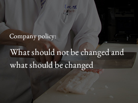 Company policy:What should not be changed and what should be changed